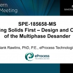 Multiphase Desander – Cyclonic Vs. Desanding Technology (B-FSM079)